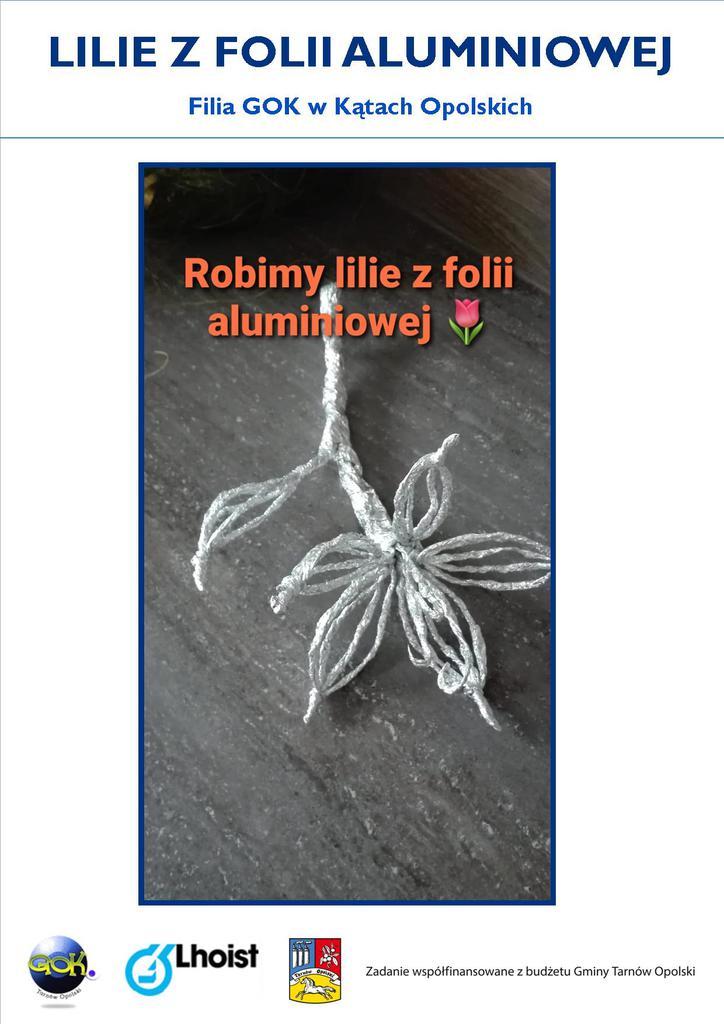 Lilie z folii aluminiowej 1.jpeg
